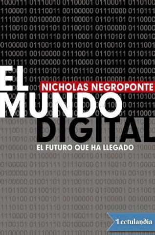 El mundo digital - Nicholas Negroponte - Descargar epub y ...
