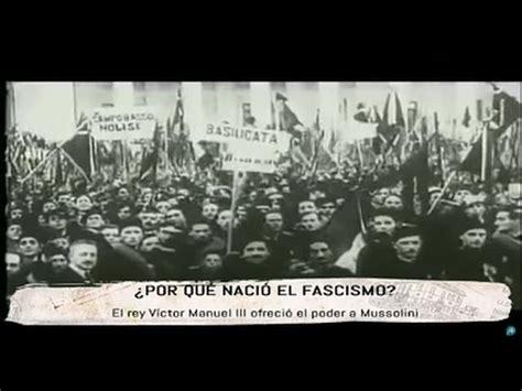 El nacimiento del Fascismo   YouTube