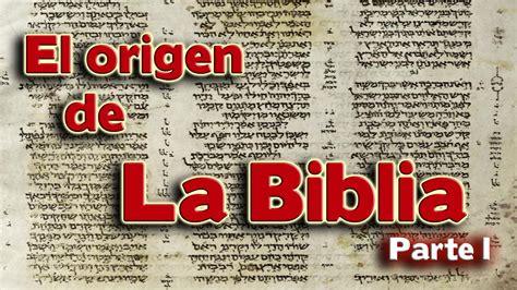 El Origen de la Biblia   Parte I   YouTube