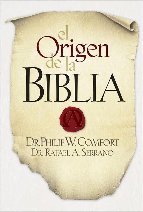 El Origen de la Biblia: The Origin of the Bible