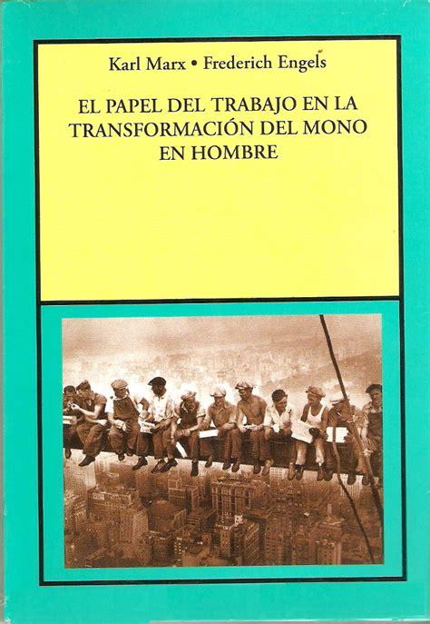 El Papel del trabajo en la transformación del mono en ...