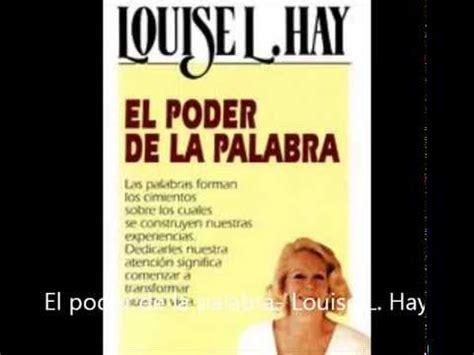 El Poder De La Palabra - Louise L Hay Audiolibro Completo ...