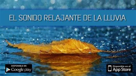 El relajante sonido de la lluvia en tu móvil | Recursos ...