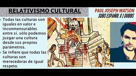 El RELATIVISMO CULTURAL, por Paul Joseph Watson.- - YouTube