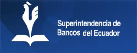 El Rol de la Superintendencia de Bancos del Ecuador ...