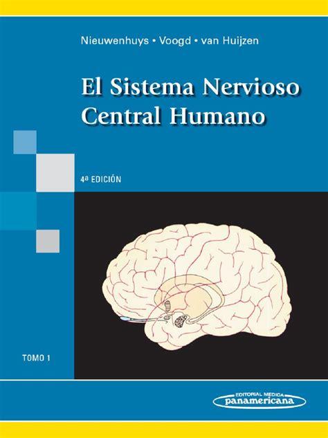 El Sistema Nervioso Central Humano: Tomo 1