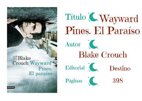 El templo de la lectura: Wayward Pines   Blake Crouch