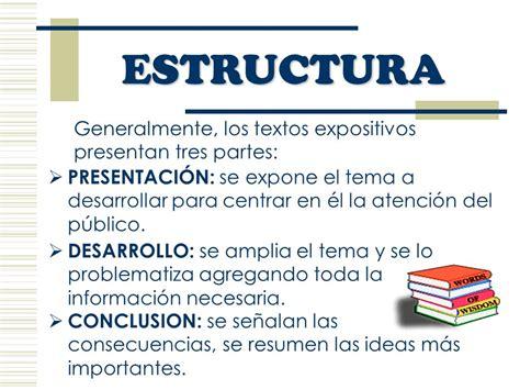 El TEXTO EXPOSITIVO El objetivo de un texto expositivo es ...