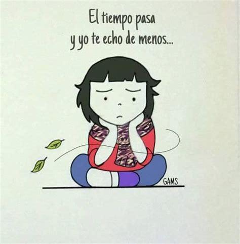 El Tiempo Pasa Y Yo Te Echo De Menos   FRASES.PW