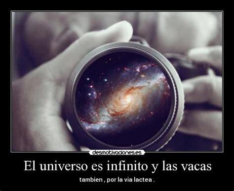 El universo es infinito y las vacas | Desmotivaciones