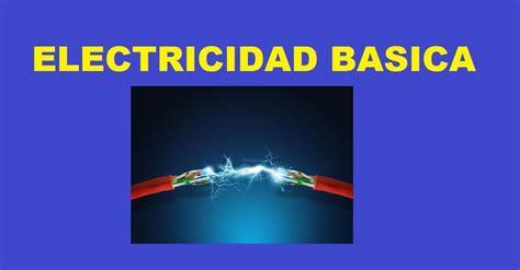 Electricidad Basica Para Principiantes