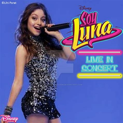 Elenco de Soy Luna - Soy Luna Live In Concert by Hazmanot ...