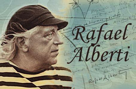 Emitiendo desde Macondo: Rafael Alberti, una vida hecha de ...