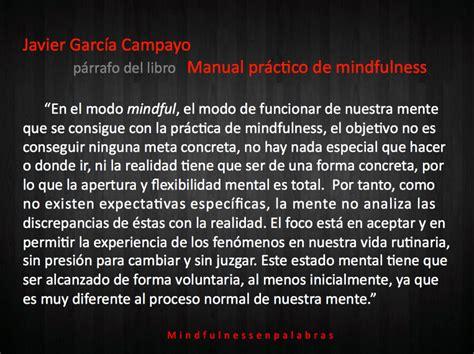 En el modo mindful... Javier García Campayo | MINDFULNESS ...