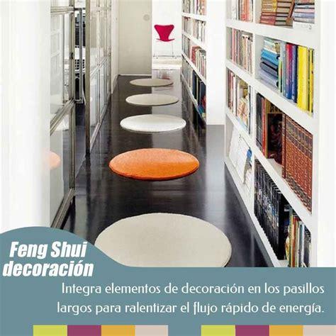 En Feng Shui, los pasillos son conectores de las distintas ...