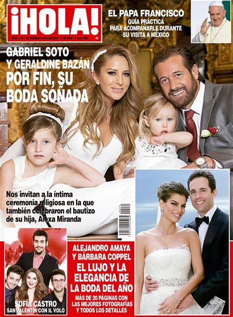 En ¡HOLA!, Geraldine Bazán y Gabriel Soto, boda y bautizo ...