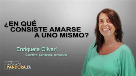 En qué consiste amarse a uno mismo -- Enriqueta Olivari ...