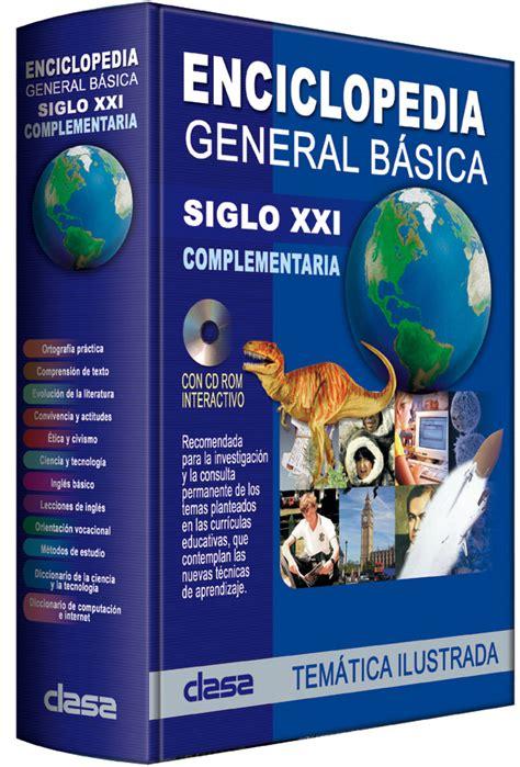 Enciclopedia General Básica Siglo XXI   Complementaria ...
