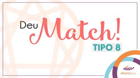 Eneagrama - Deu Match tipo 8 - Ellune