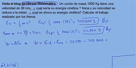 Energía y trabajo 08 energía cinética ejercicio 04 - YouTube