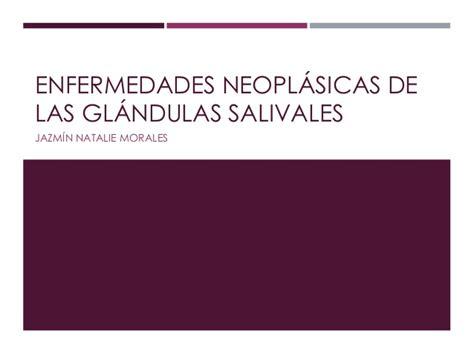 Enfermedades neoplásicas de las glándulas salivales