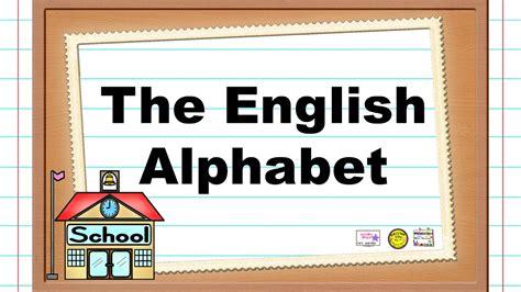 English Alphabet Song - La Canción del alfabeto en inglés ...