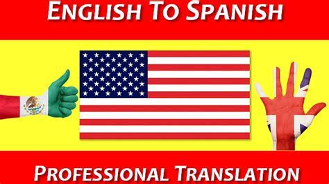 English to Spanish Translation - Professional Translation ...
