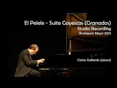 ENRIQUE GRANADOS - El Pelele - Suite Goyescas - Carlos ...