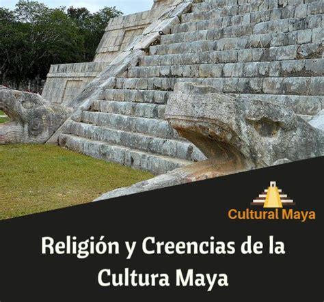 Ensayos sobre Religion Maya Resumen - La Cultura de los Mayas