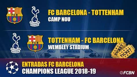 Entradas FC Barcelona vs Tottenham   Champions League   FC ...