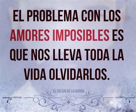 Eres mi amor imposible | CosasDeLaVida ️ | Pinterest ...