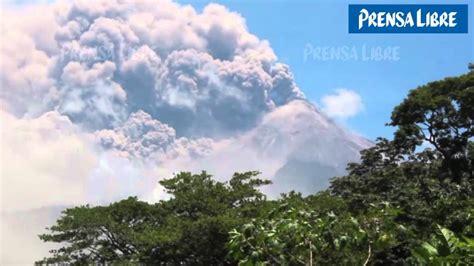 Erupción en volcán de Fuego; evacúan a comunidades en ...