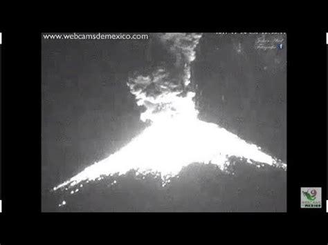 Erupción Popocatepetl 22:52pm   24 Noviembre 2017   YouTube