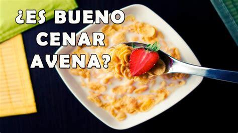 ¿Es Bueno Cenar Avena? - ¿Es Bueno Comer Avena en la Noche ...