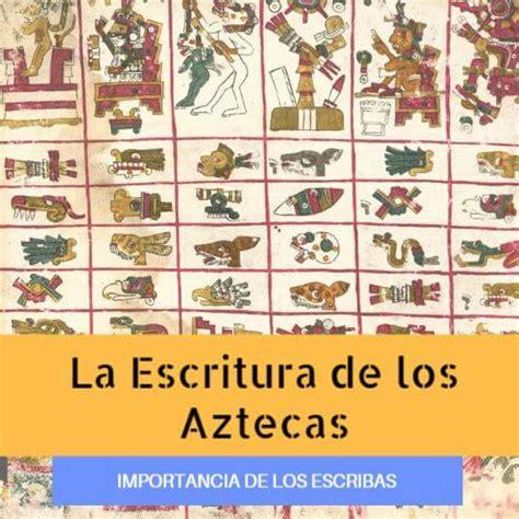 Escritura Azteca: Características, Significados y Jeroglíficos