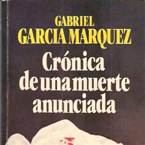 Escucha Crónica de una Muerte Anunciada (García Márquez ...