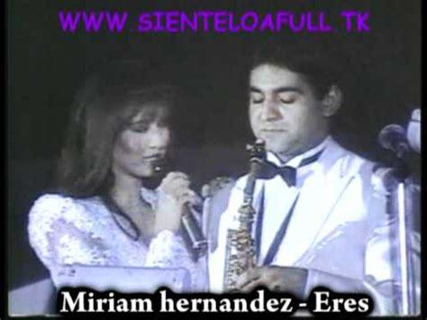 Escuchar Musica De Miriam Hernandez Romanticas Gratis En ...