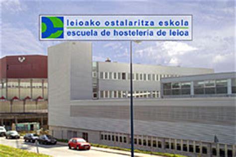 Escuela de Hostelería de Leioa   Escuelas de gastronomía ...