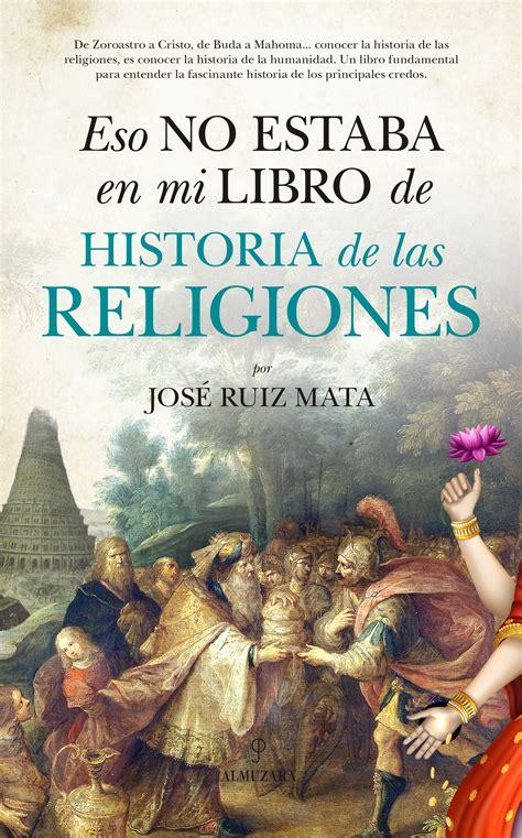 Eso no estaba en mi libro de Historia de las Religiones ...