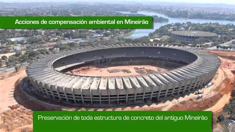 Estadios fútbol sostenibles en Brasil 2014. Mineirao ...