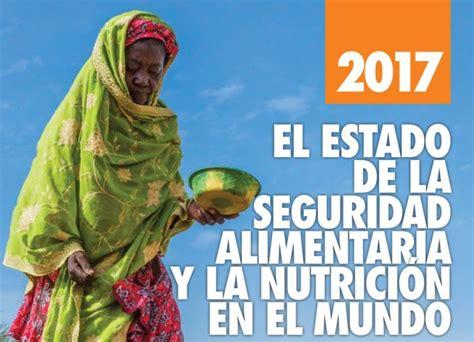Estado de la seguridad alimentaria y la nutrición en el ...