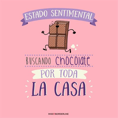 Estado sentimental: buscando chocolate por toda la casa. # ...
