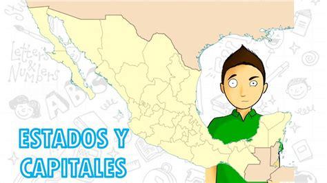 ESTADOS Y CAPITALES DE MÉXICO para niños - YouTube