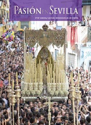 Este jueves, con ABC, la revista Pasión en Sevilla ...