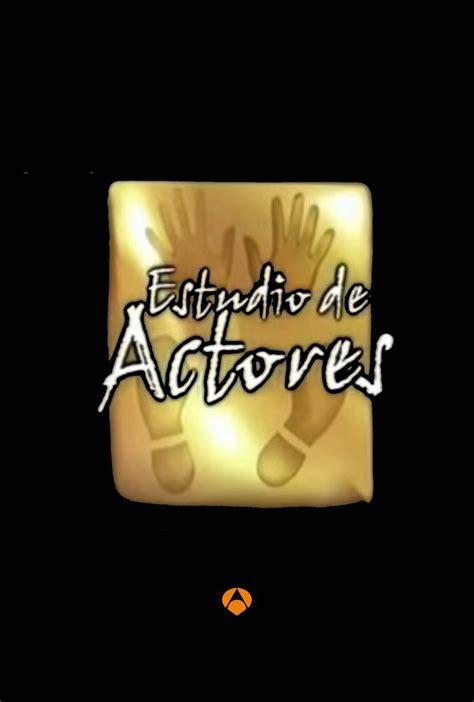 Estudio de actores   Antena 3   Ficha   Programas de ...