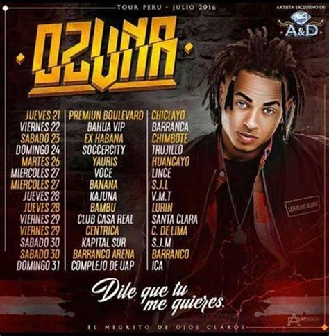 Evento: Ozuna   Tour Perú  Julio 2016   Fecha de ...