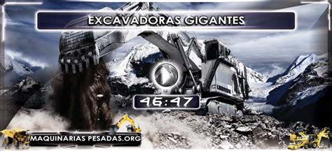 Excavadoras Gigantes   Discovery Channel   Maquinaria Pesada