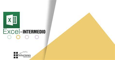 Excel Intermedio ONLINE - Jornada - Soluciones Gerenciales