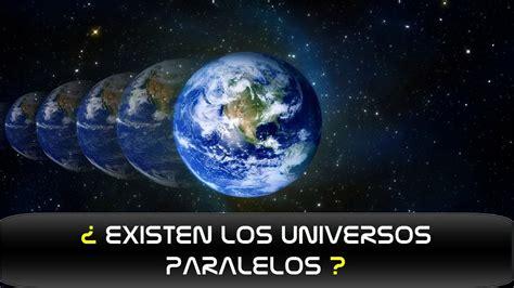 ¿ Existen los Universos Paralelos ? - YouTube