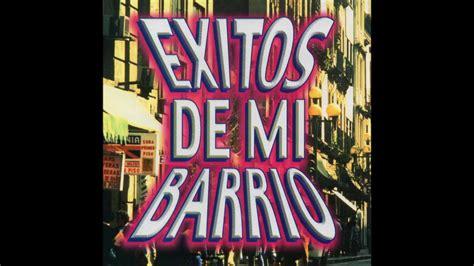 Exitos de Mi Barrio  Disco Completo    YouTube